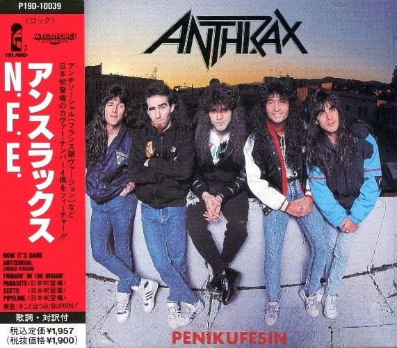Anthrax - Penikufesin EP (1989) [Japanese Edition]