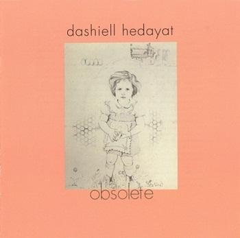 Gong & Dashiell Hedayat - Obsolete [Reissue 2005] (1971)