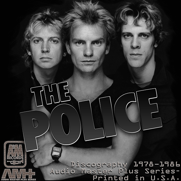 THE POLICE - Discography (7 x CD • A&M Records, Inc. • Issue 1982-1986)