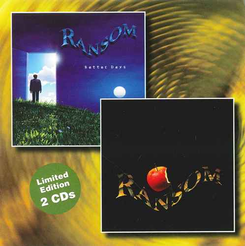 Ransom - Trouble In Paradise / Better Days (1997/2010) [YesterRock 2CD 2012]
