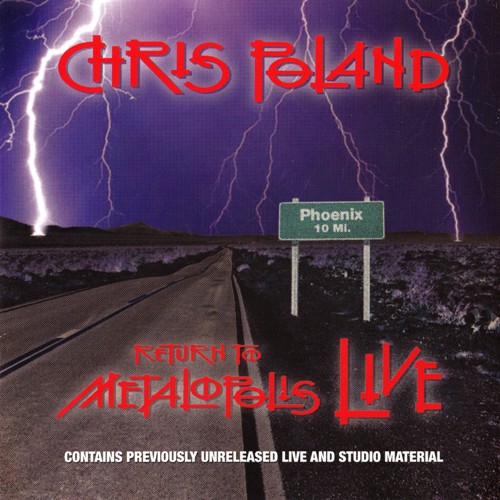 Chris Poland - Return To Metalopolis Live (2007)