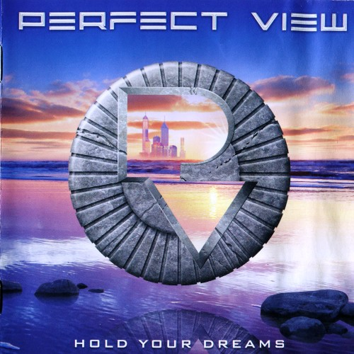 Perfect View - Hold Your Dreams (2010) [Avenue Of Allies 2012]