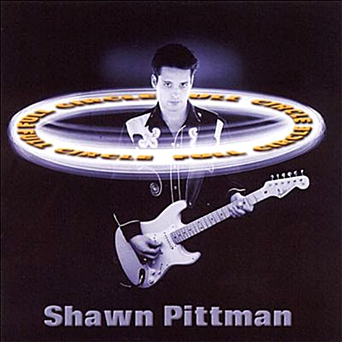 Shawn Pittman - Full Circle (2001)