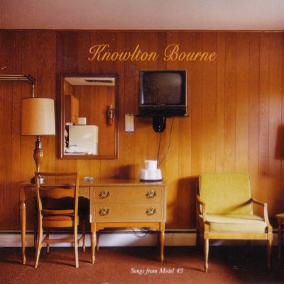 Knowlton Bourne - Songs From Motel 43 (2015)
