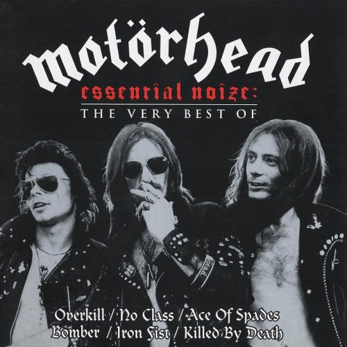 Motörhead - Essential Noize: The Very Best Of (2005)