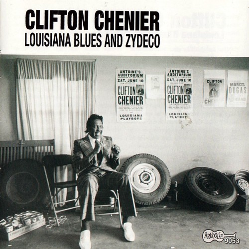 Clifton Chenier - Louisiana Blues & Zydeco (2005)