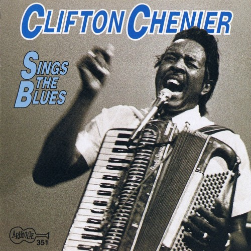 Clifton Chenier - Sings the Blues (1992)