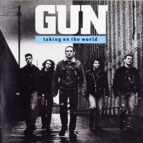 Gun - Taking On The World (1989)