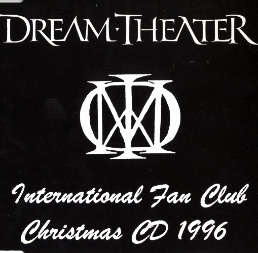 Dream Theater - International Fan Club Christmas CD (1996)