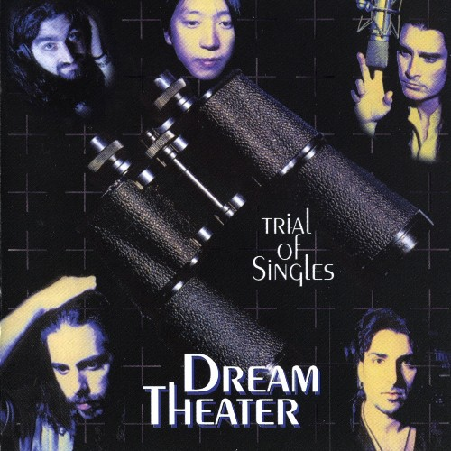 Dream Theater - Trial Of Singles (1998)