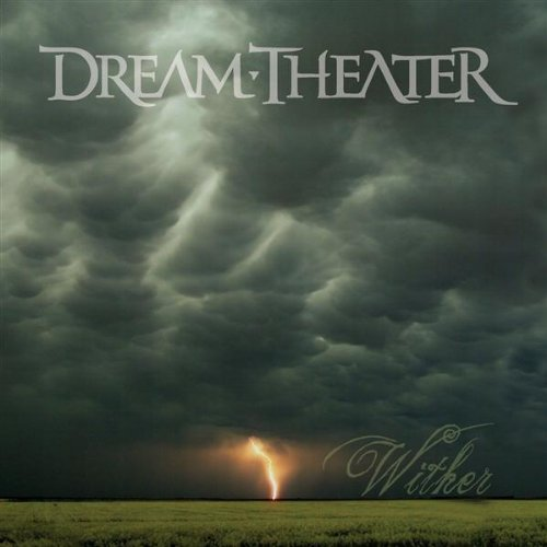Dream Theater - Wither [CDS] (2009)