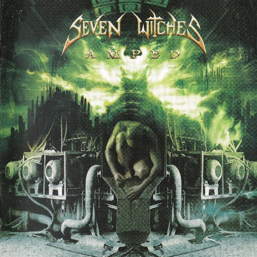 Seven Witches - Amped (2005)