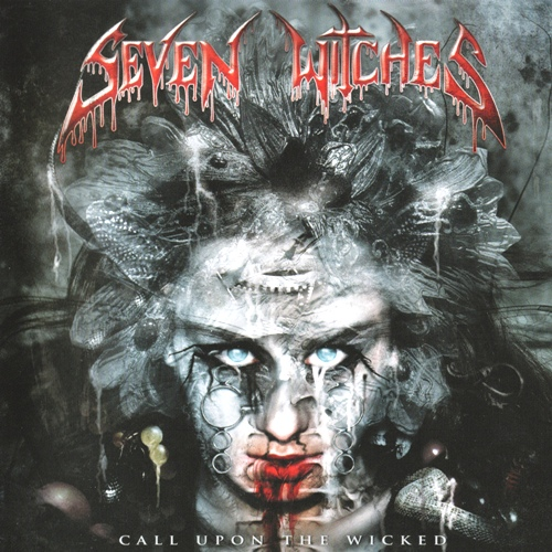 Seven Witches - Call Upon The Wicked (2011)