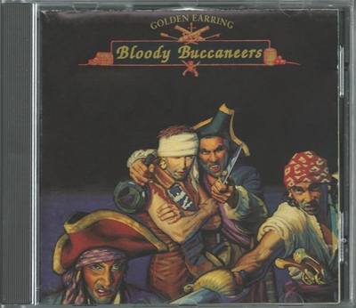"Golden Earring - ""Bloody Buccaneers"" - 1991"