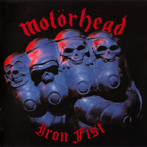 Motorhead - Iron Fist (1982) [2CD Expanded Edition]