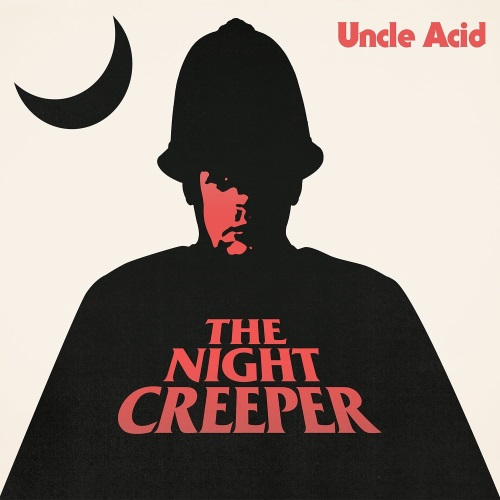 Uncle Acid & The Deadbeats - The Night Creeper (2015)