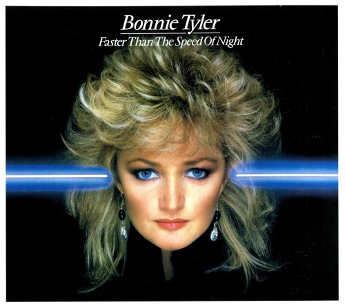 Bonnie Tyler - Faster Than The Speed Of Night (1983) [2013]