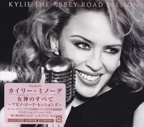 Kylie Minogue - The Abbey Road Sessions [Japanese Edition] (2012)