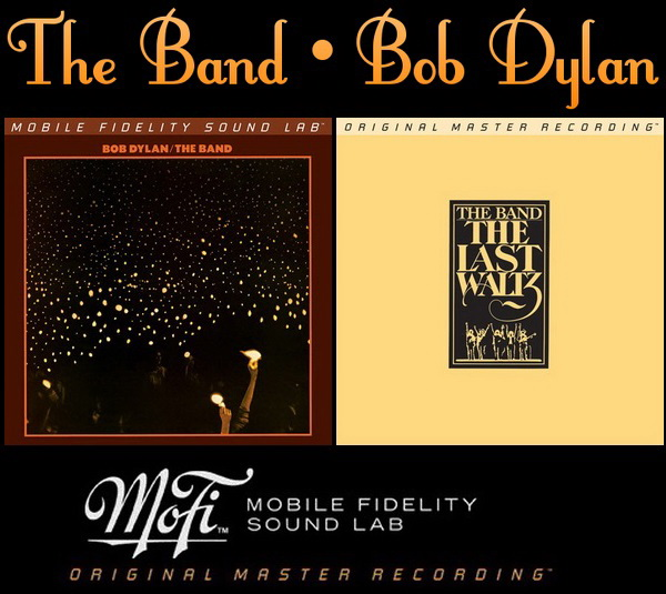 The Band • Bob Dylan / 1974 Before The Flood • 1978 The Last Waltz / Hybrid SACD Sets MFSL