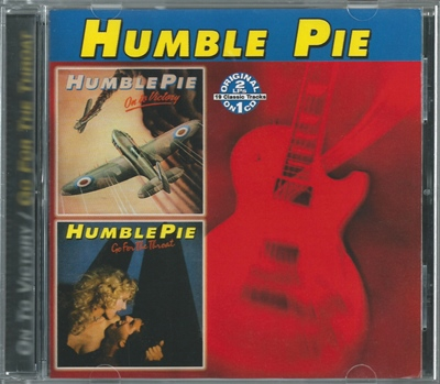 "Humble Pie  ""On To Victory/Go For The Throat"" 1980/1981 (©2005 Collectables Records)"