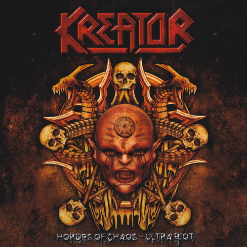Kreator - Hordes Of Chaos - Ultra Riot (2010) [2CD]