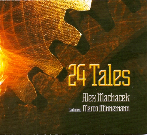 Alex Machacek featuring Marco Minnemann - 24 Tales (2010)