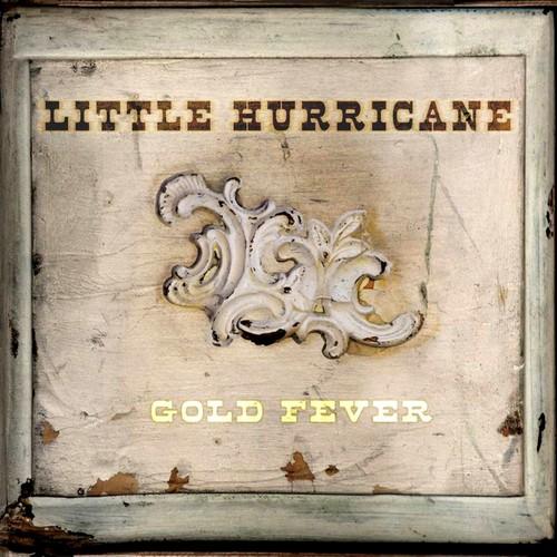 Little Hurricane - Gold Fever (2014)