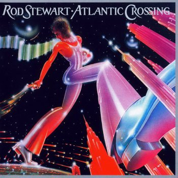 Rod Stewart - Atlantic Crossing & Alternate Versions (2CD) (2009)