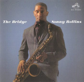 Sonny Rollins - The Bridge (1962) [2013 SACD]