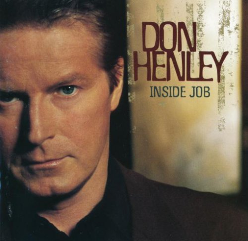 Don Henley - Inside Job (2000)