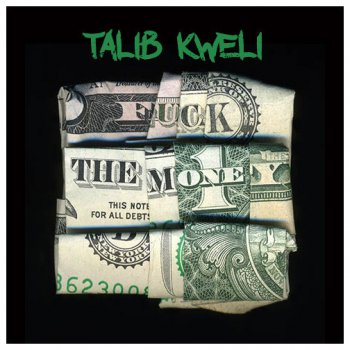 Talib Kweli-Fuck The Money 2015