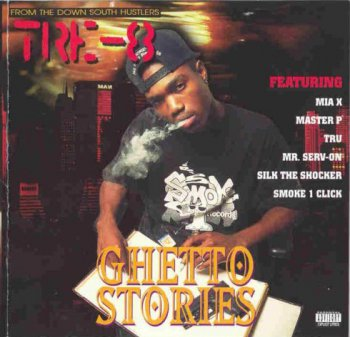 Tre-8-Ghetto Stories 1995