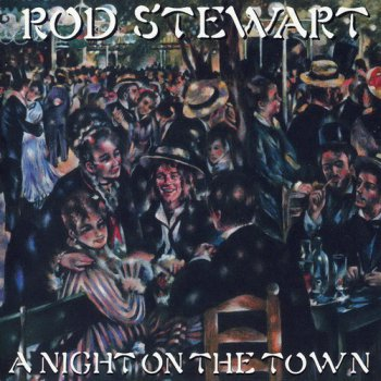 Rod Stewart - A Night On The Town & Early Versions (2CD) (2009)