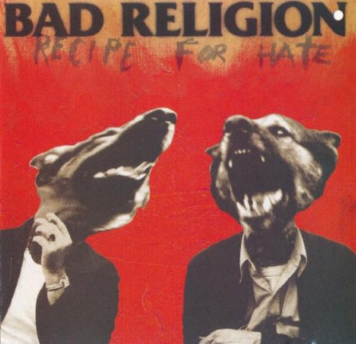 Bad Religion - Recipe For Hate (1993)