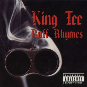 King Tee-Ruff Rhymes (Greatest Hits) 1998