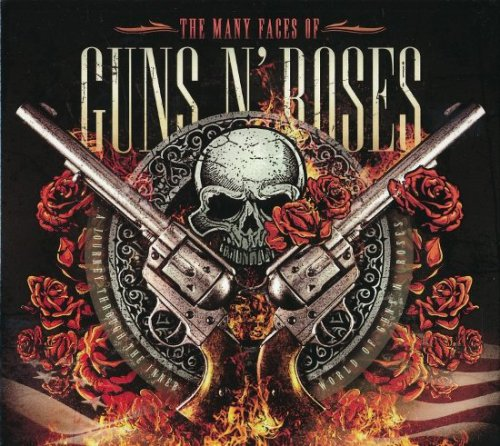 VA - The Many Faces Of Guns N' Roses - A Journey Through The Inner World of Guns N' Roses