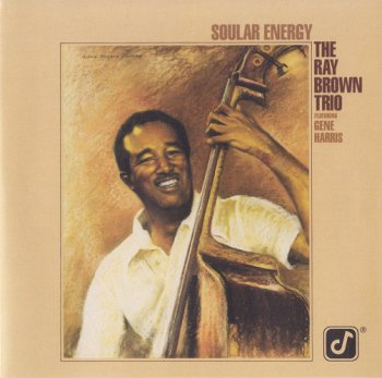 The Ray Brown Trio - Soular Energy (1984) [2003 SACD]