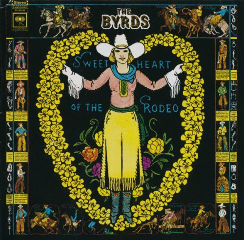 The Byrds - Sweetheart Of The Rodeo (1968) [1997]