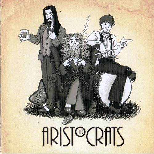 The Aristocrats - The Aristocrats (2011)
