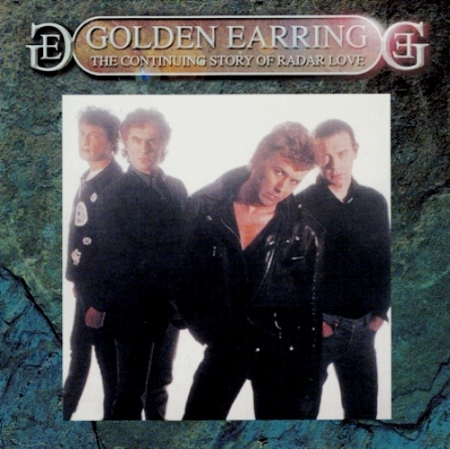Golden Earring - The Continuing Story Of Radar Love (1989) [Reissue 2001]