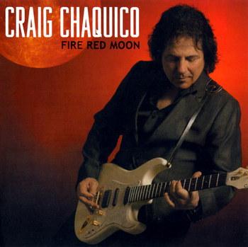 Craig Chaquico - Fire Red Moon (2012)