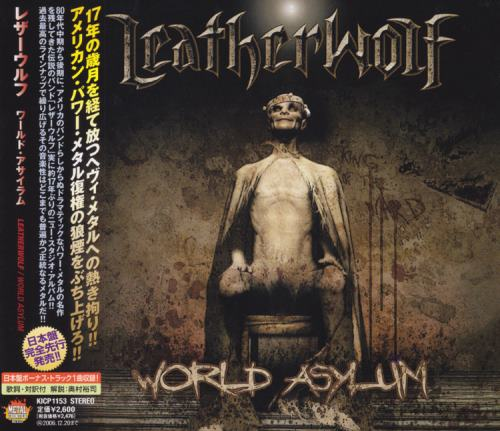 Leatherwolf - World Asylum [Japanese Edition] (2006) (Lossless)