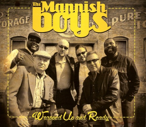 The Mannish Boys - Wrapped Up And Ready (2014)
