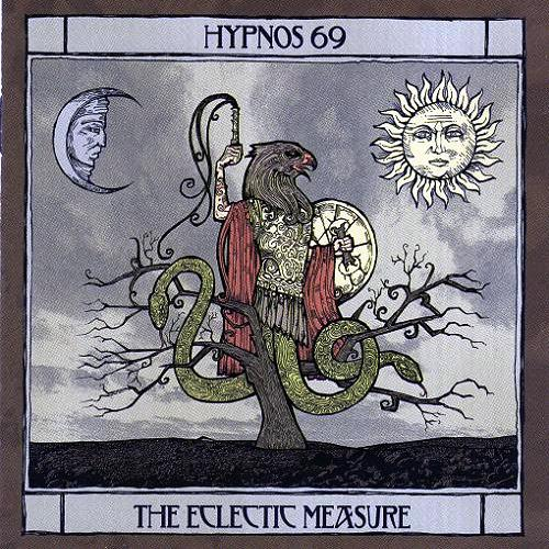 Hypnos 69 - The Eclectic Measure (2006)