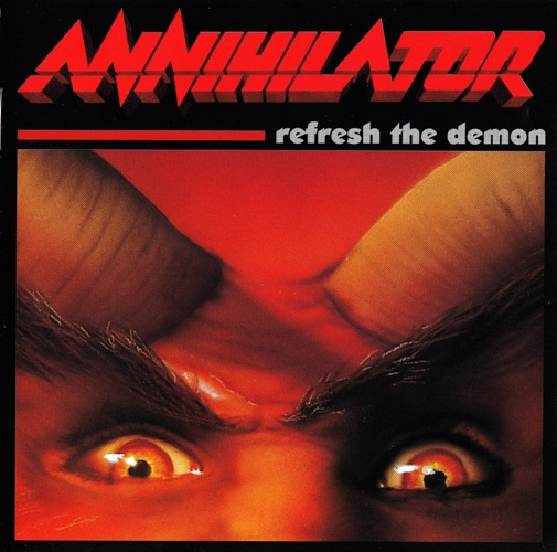 Annihilator - Refresh The Demon (1996) [Reissued 2002]
