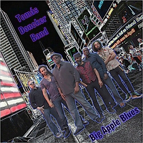 Tomas Doncker Band - Big Apple Blues (2014)