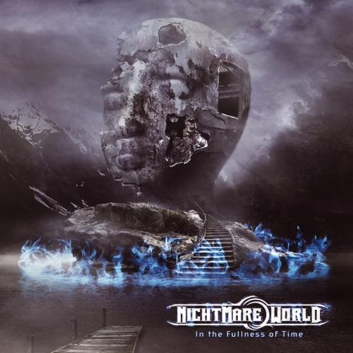 Nightmare World - In The Fullness Of Time (2015)