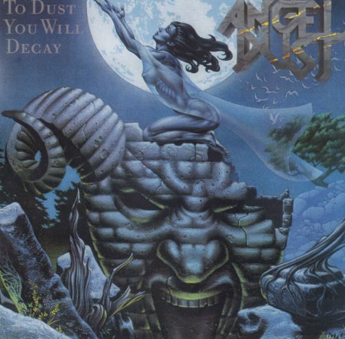 Angel Dust - To Dust You Will Decay (1988) [2016]