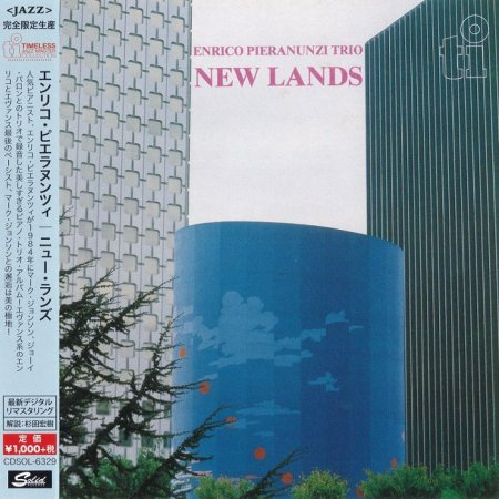 Enrico Pieranunzi Trio - New Lands (1984) [2015 Japan Timeless Jazz Master]