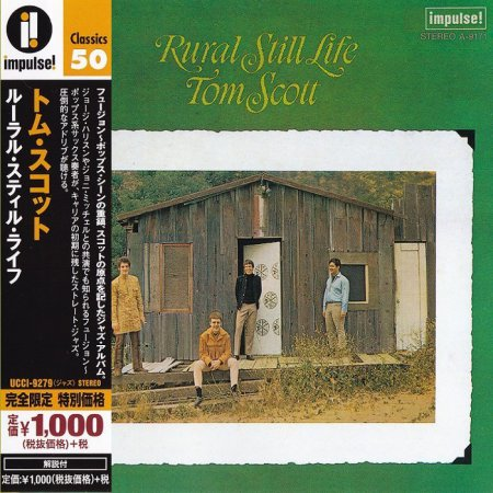Tom Scott - Rural Still Life (1968) [2015 Japan Impulse! Classics 50 Series]